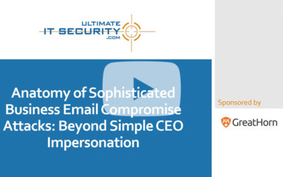 [On-Demand] Anatomy of Sophisticated BEC Attacks: Beyond Simple CEO Impersonation